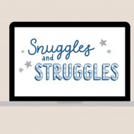 Snuggles and Struggles